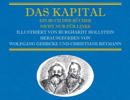 """""""Das Kapital"""" – Wolfgang Gehrcke, Christiane Reymann & Harald Werner"""