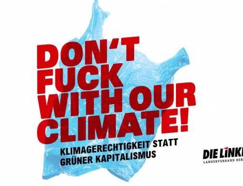 Don't Fuck With Our Climate